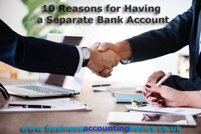 10 Reasons for having a separate business bank account.